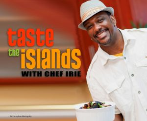 taste-the-islands-with-chef-irie-promo-shot